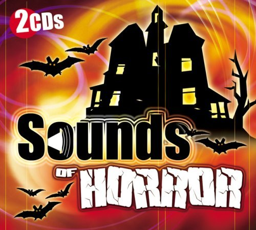 Sounds Of Horror Sounds Of Horror 2cd