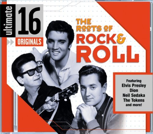 Ultimate Roots Of Rock & Roll Ultimate Roots Of Rock & Roll Presley Harrison Peterson