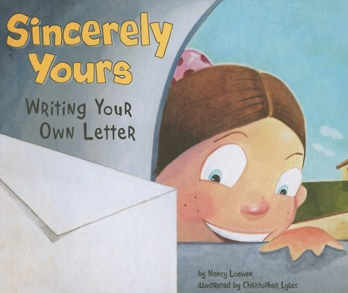 Nancy Loewen Sincerely Yours Writing Your Own Letter