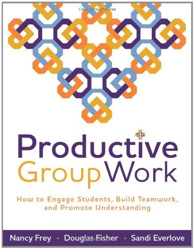 Nancy Frey Productive Group Work How To Engage Students Build Teamwork And Promo