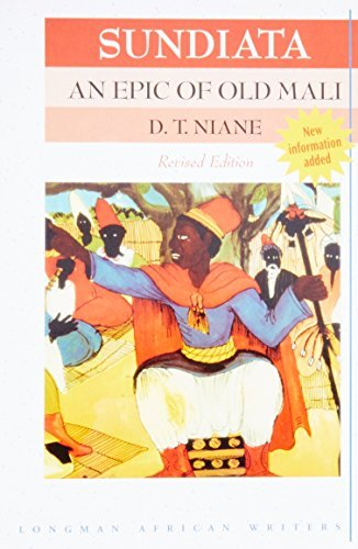 D. T. Niane Sundiata An Epic Of Old Mali Revised