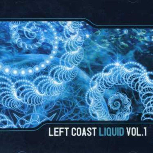 Left Coast Liquid Vol. 1 Left Coast Liquid Import Gbr