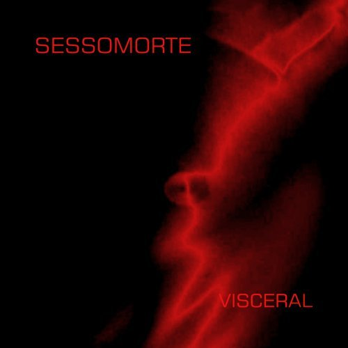 Sessomorte Visceral
