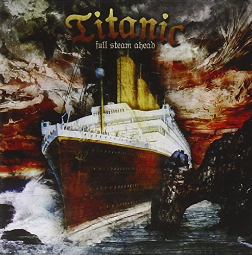 Titanic Full Steam Ahead Incl. Bonus Tracks