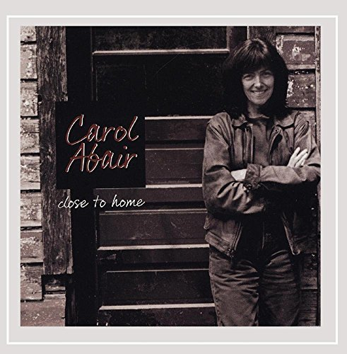 Carol Abair Close To Home