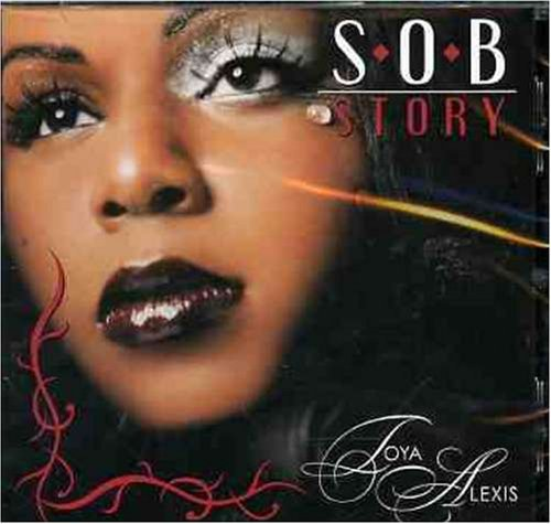 Toya Alexis S.O.B. Story By Toya Alexis Import Can
