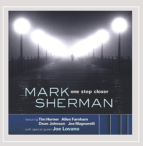 Mark Sherman One Step Closer