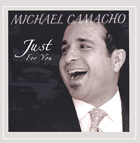 Michael Camacho Just For You