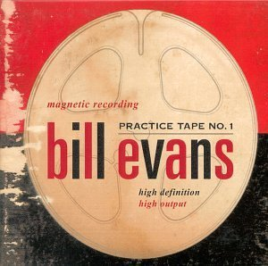Bill Evans Practice Tape No. 1