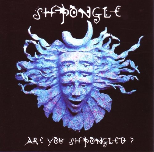 Shpongle Are You Shpongled?