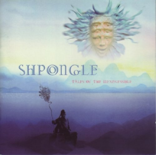 Shpongle Tales Of The Inexpressible