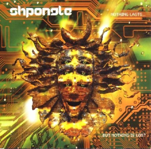 Shpongle Nothing Lasts But Nothing Is L