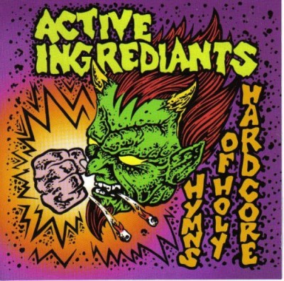 Active Ingrediants Hymns Of Holy Hardcore