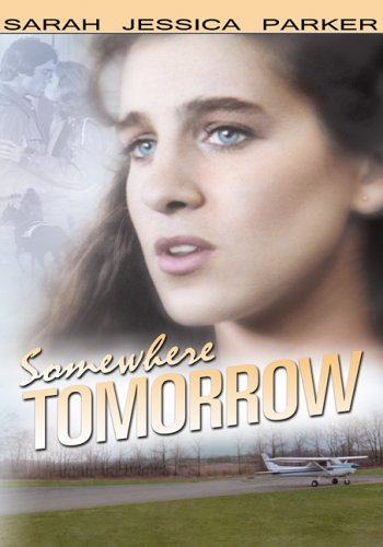 Somewhere Tomorrow Parker Sarah Jessica Clr Pg