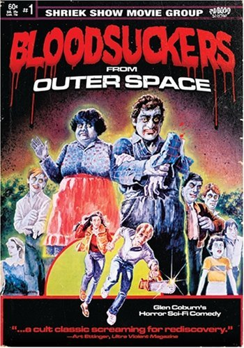 Bloodsuckers From Outer Space Bloodsuckers From Outer Space Bloodsuckers From Outer Space