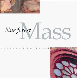 Matthew G. Davidson Blue Forest Mass