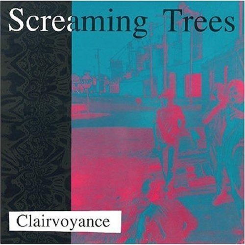 Screaming Trees Clairvoyance
