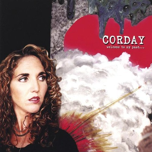 Corday Welcome To My Past