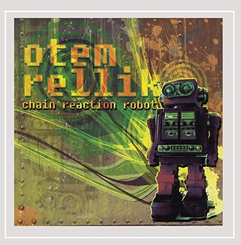 Rellik Otem Chain Reaction Robot