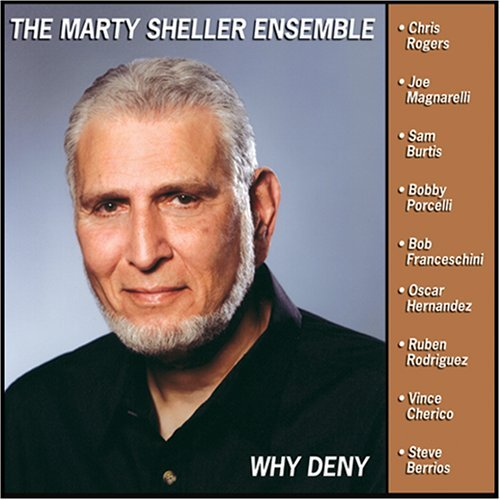 Sheller Marty Ensemble Why Deny