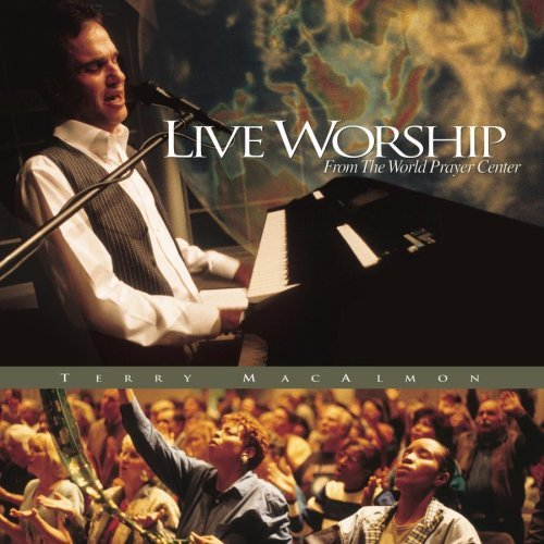 Terry Macalmon Live Worship From The World Pr