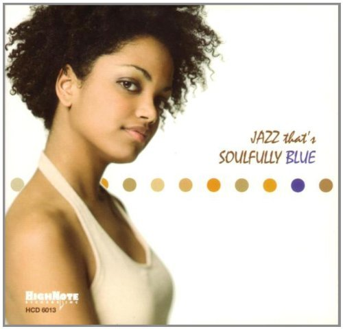 Jazz That's Soulfully Blue Jazz That's Soulfully Blue Sacd
