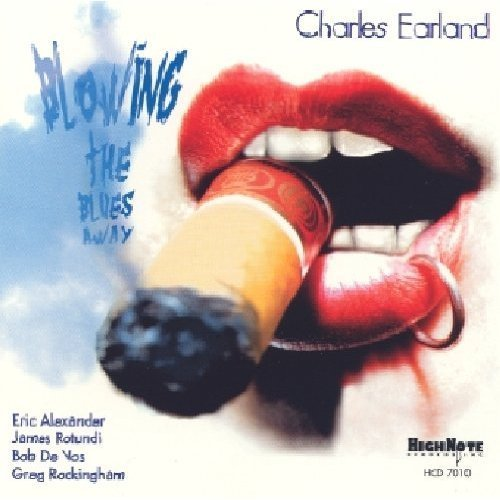 Charles Earland Blowing The Blues Away