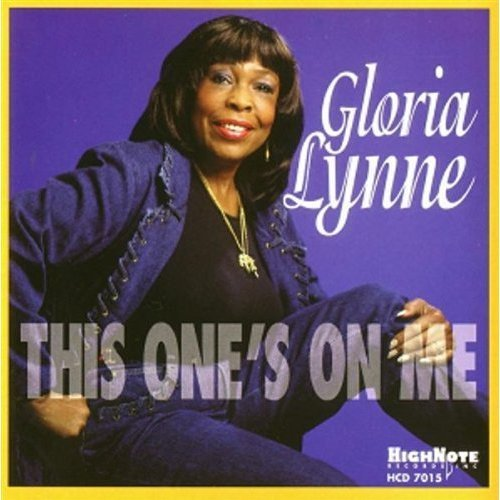 Gloria Lynne This One's On Me