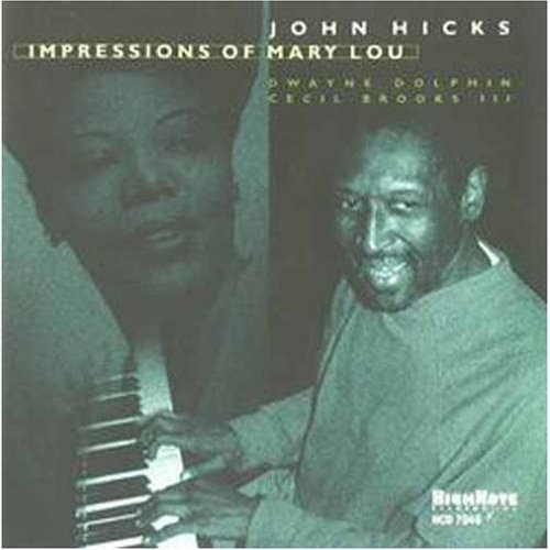 John Hicks Impressions Of Mary Lou Willia