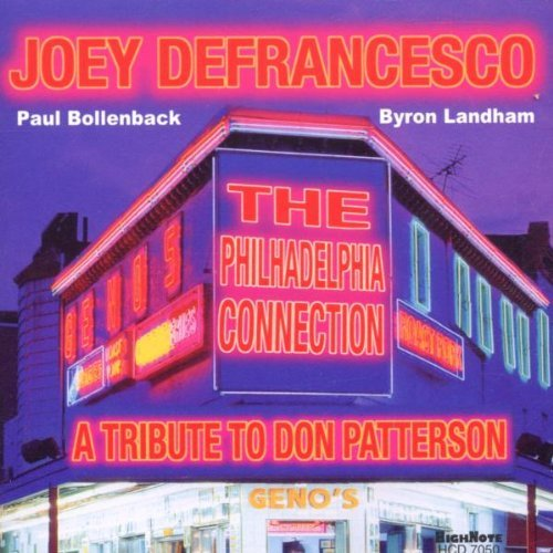 Joey Defrancesco Philadelphia Connection Tribu T T Don Patterson