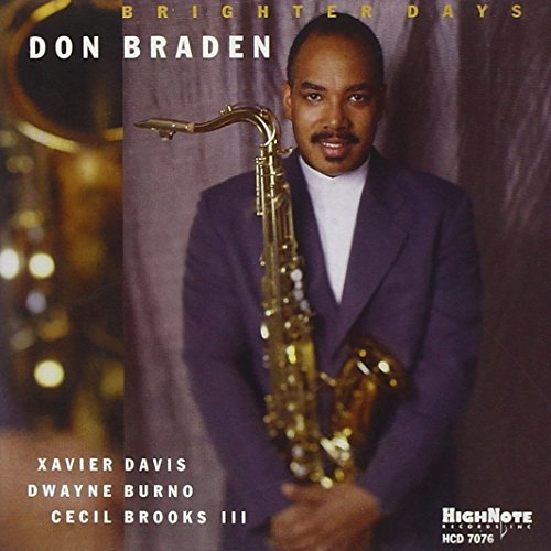 Don Braden Brighter Days