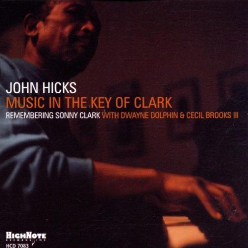 John Hicks Music In The Key Of Clark
