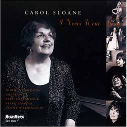 Carol Sloane I Never Went Away