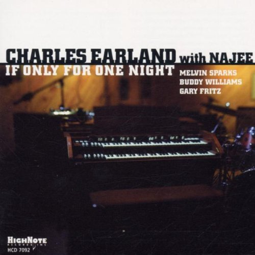 Charles Earland If Only For One Night Feat. Najee