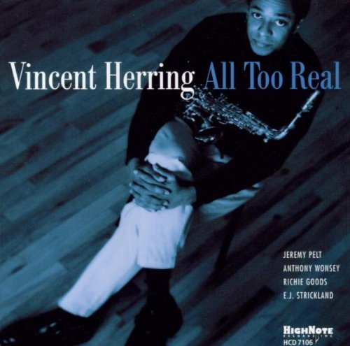 Vincent Herring All Too Real