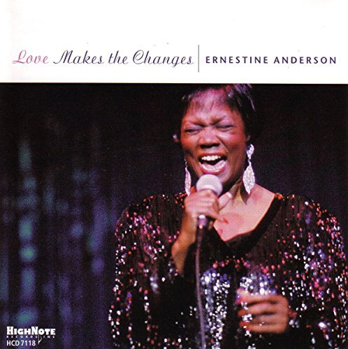 Ernestine Anderson Love Makes The Changes