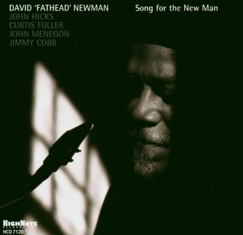 David Fathead Newman Song For The New Man