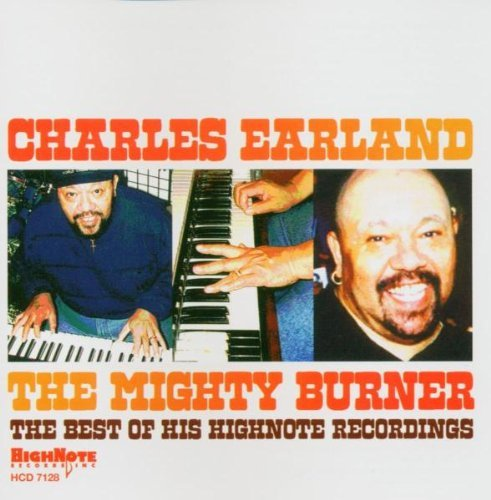 Charles Earland Mighty Burner Best Of Highnote