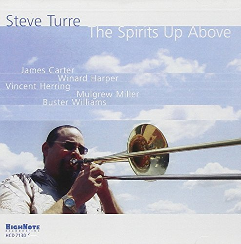 Steve Turre Spirits Up Above