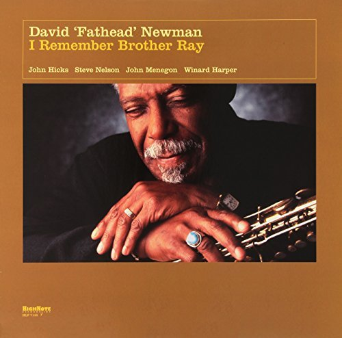 David 'fathead' Newman I Remember Brother Ray