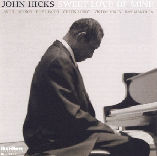 John Hicks Sweet Love Of Mine