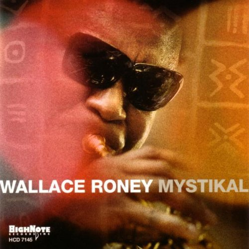 Wallace Roney Mystikal