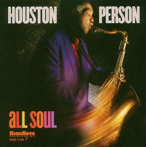 Houston Person All Soul