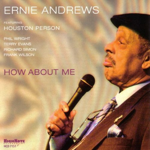 Ernie Andrews How About Me