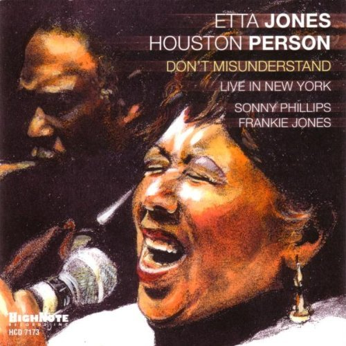 Etta & Houston Person Jones Don't Misunderstand Live In Ne