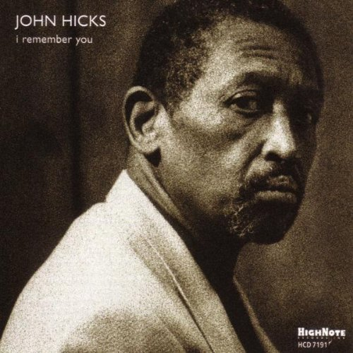 John Hicks I Remember You