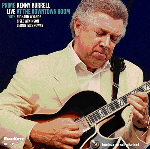 Kenny Burrell Prime Live At The Downtown Ro