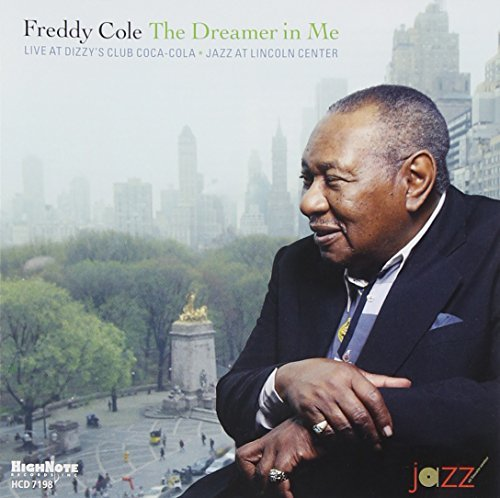 Freddy Cole Dreamer In Me Live At Dizzys