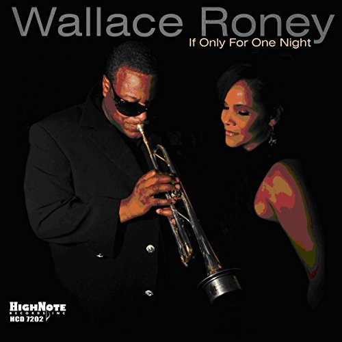 Wallace Roney If Only For One Night