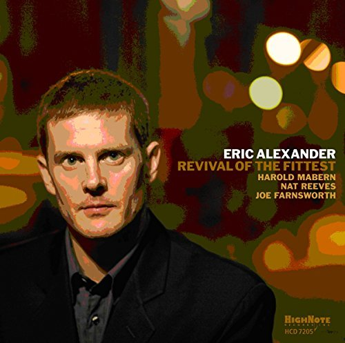 Eric Alexander Revival Of The Fittest